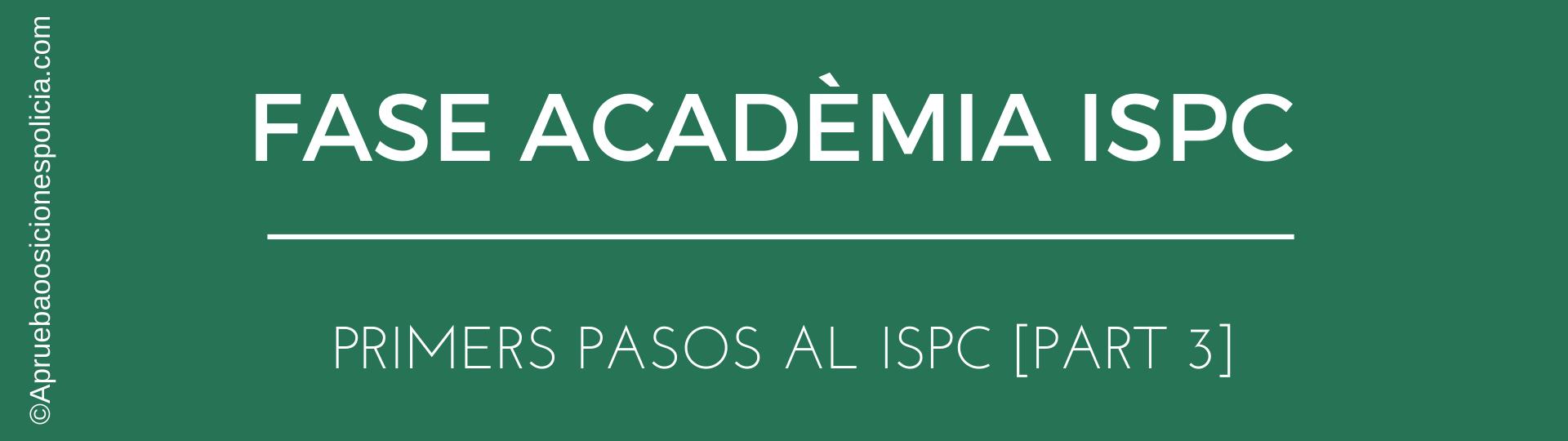 Académia Policía ISPC EPC 3