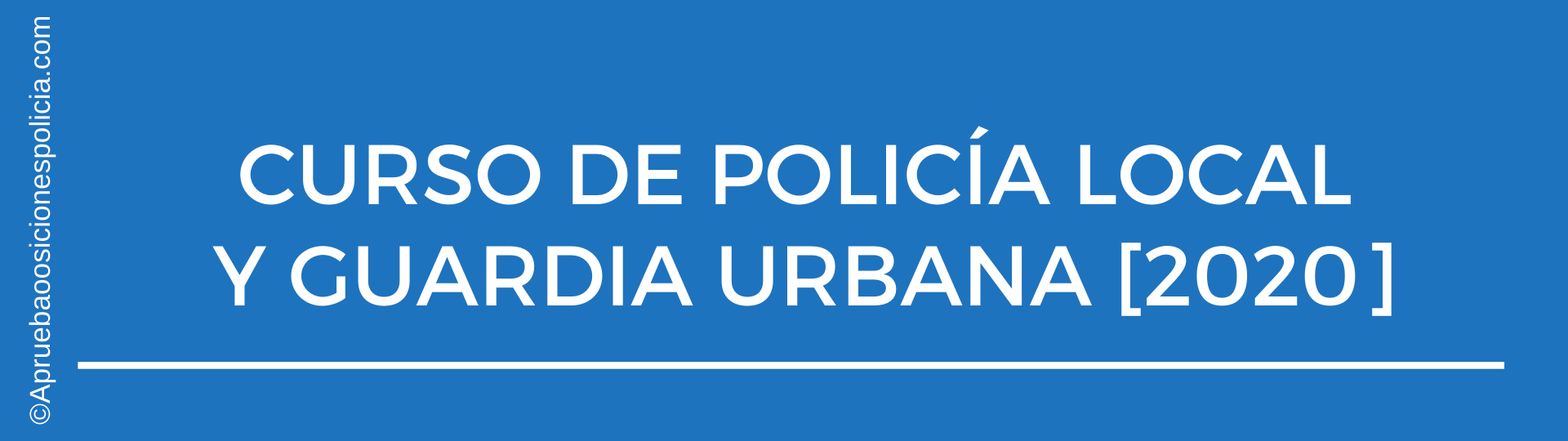 Academia Policía Local y Guardia Urbana 2020
