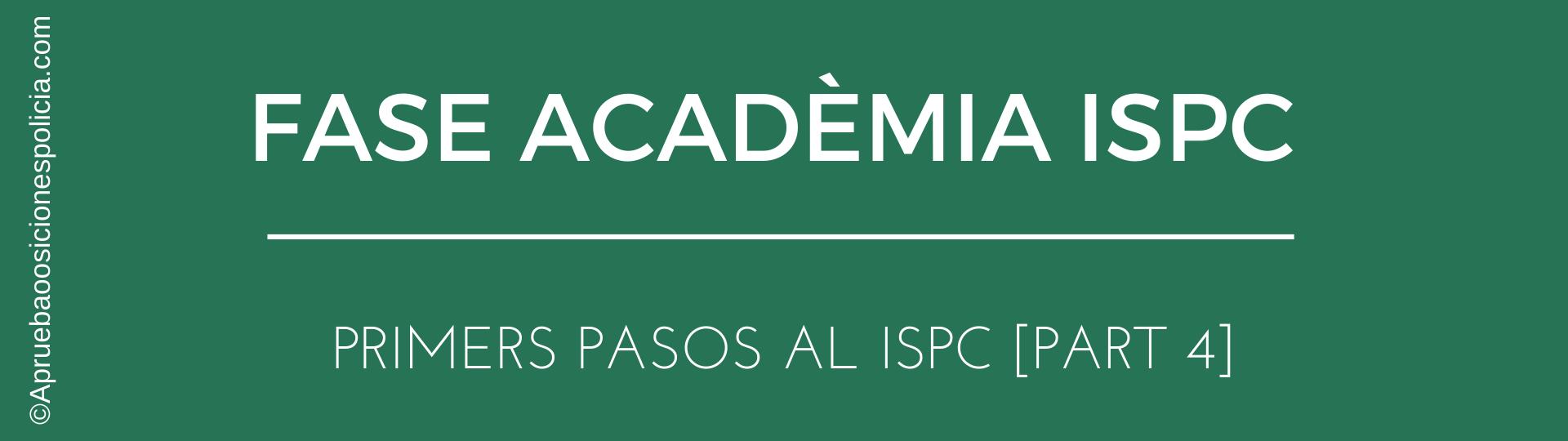 Academia Policía ISPC EPC 4