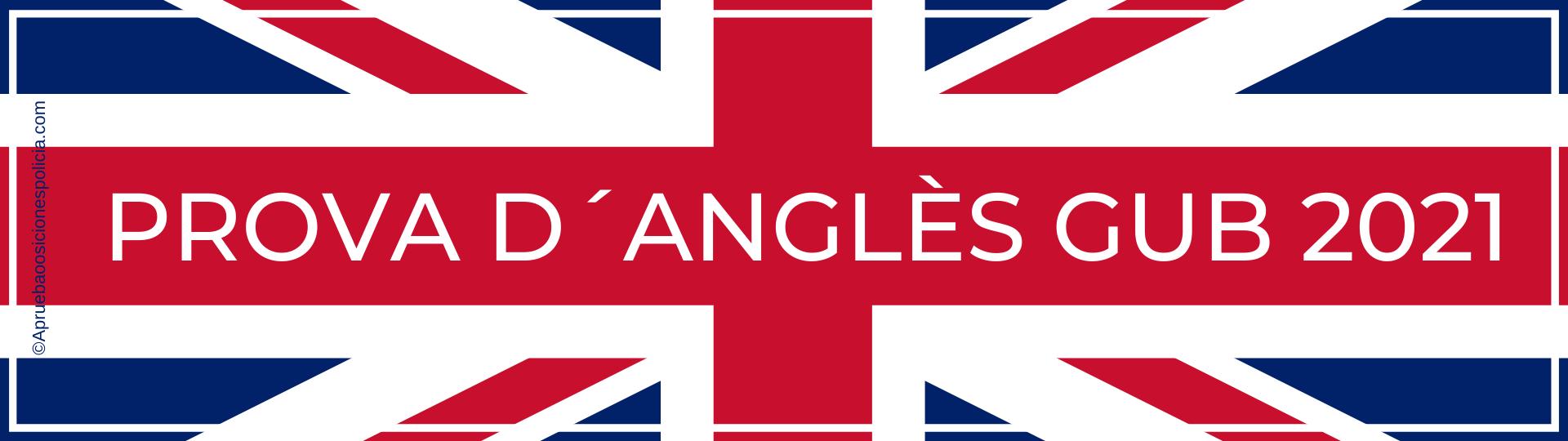 Prueba de inglés GUB 2021
