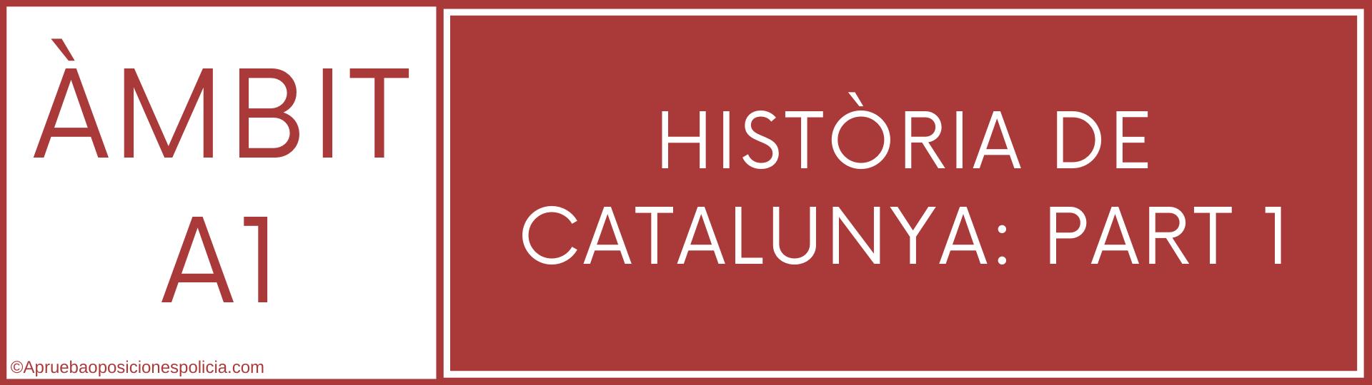 Tema Mossos A1 Historia de Catalunya