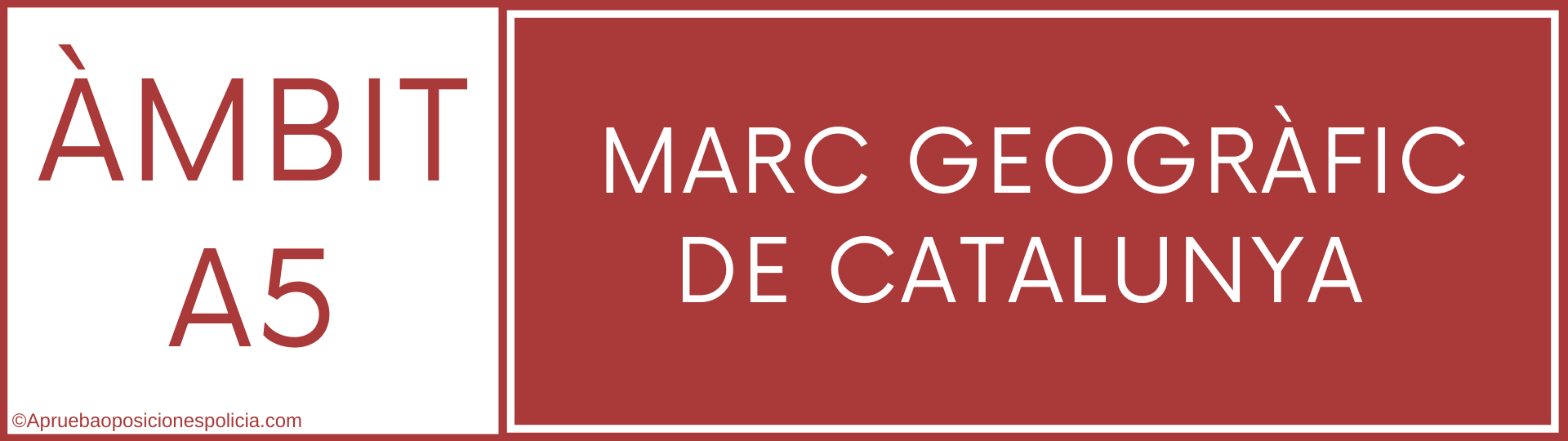 Tema a5 Mossos Marc geografic cataluña