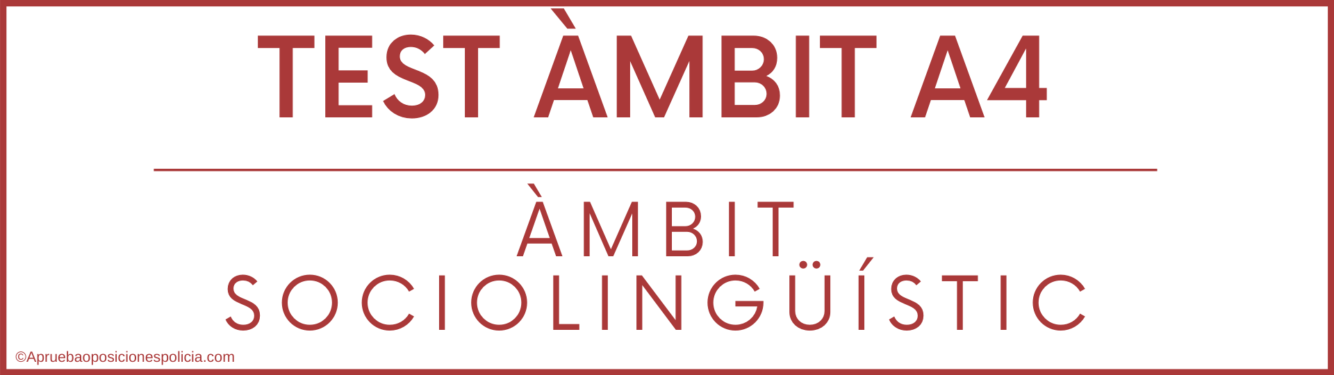 Test A4 Mossos Ambit sociolinguistic