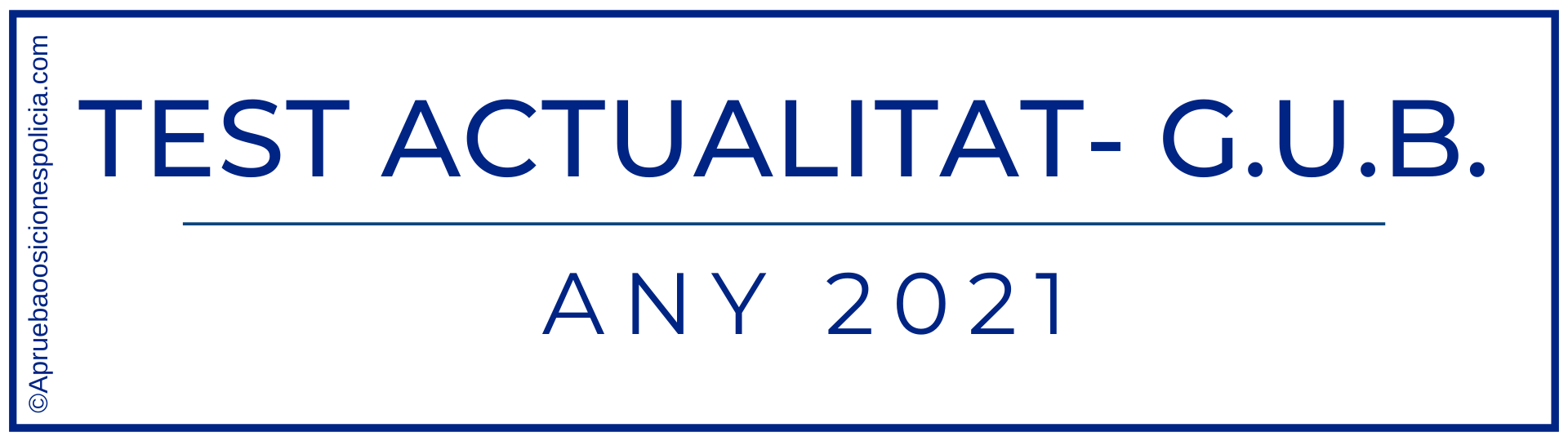 Test actualidad Barcelona GUB 2021