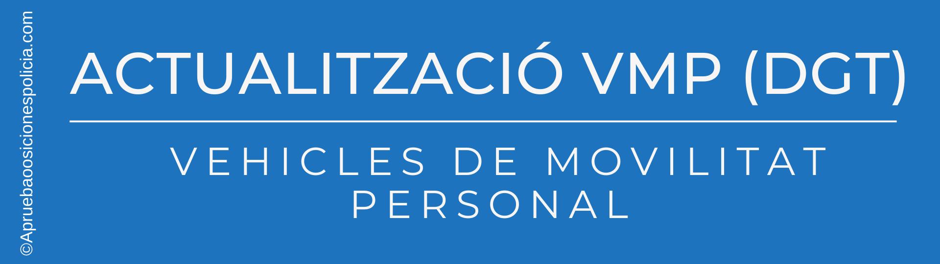 VMP vehículos de movilidad personal