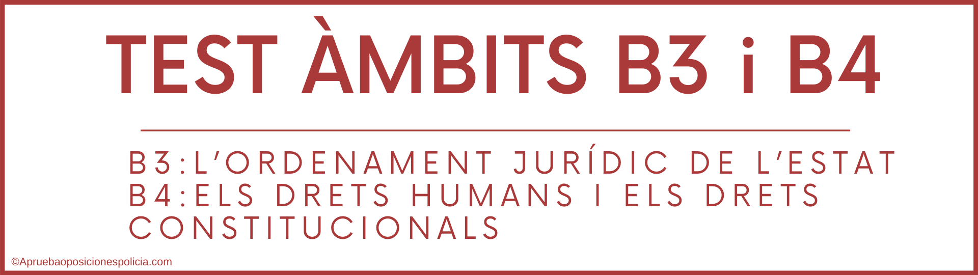 test B3 Mossos ORDENAMENT JURIDIC ESTAT test b4 Mossos Drets humans i constitucionals