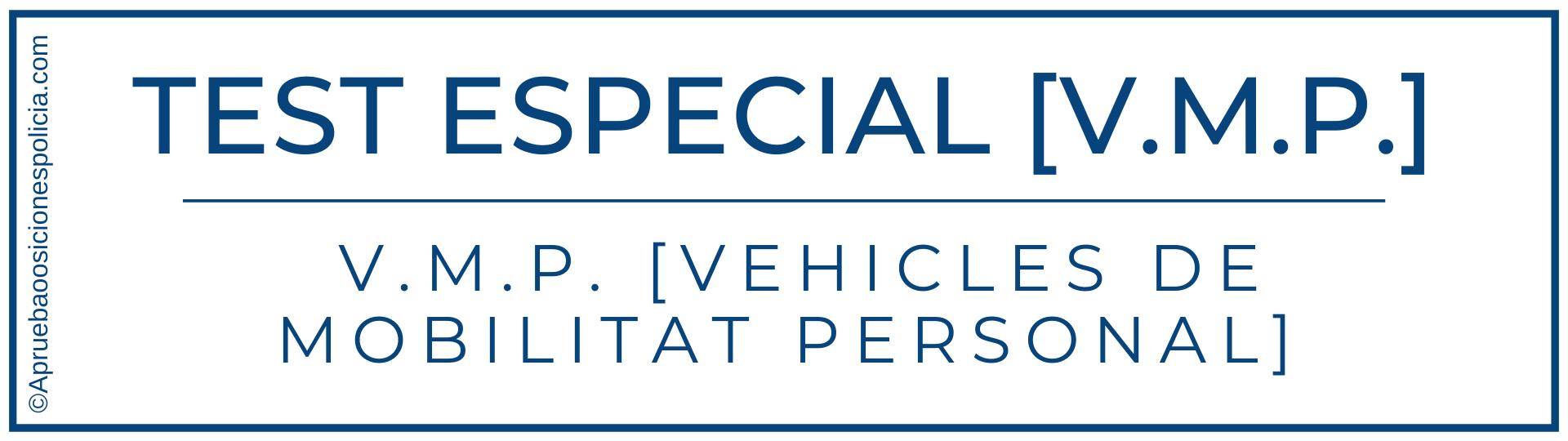 test vehiculos movilidad especial vmp